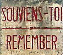 Souviens-Toi : Remember! The notice at the entrance to the ruins of the martyr town of Oradour